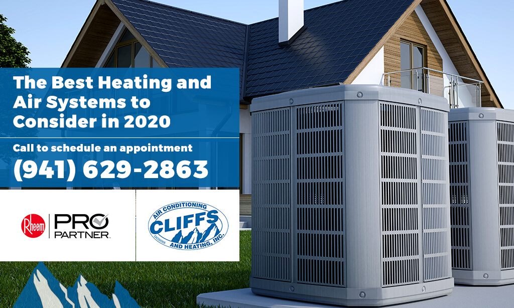 The Best Heating and Air Systems to Consider in 2020