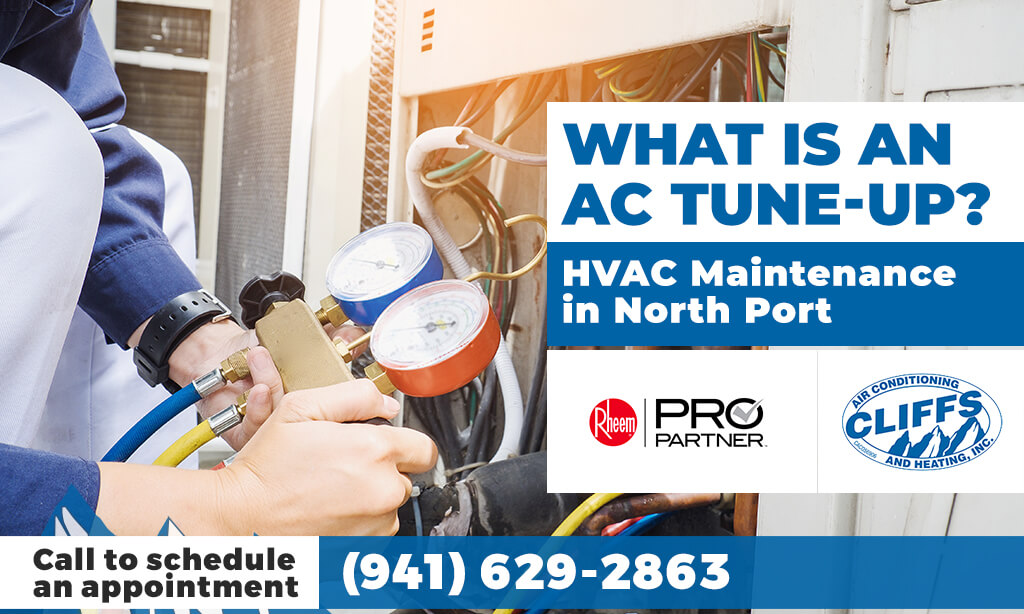 HVAC Maintenance in North Port: What Is an AC Tune-Up?
