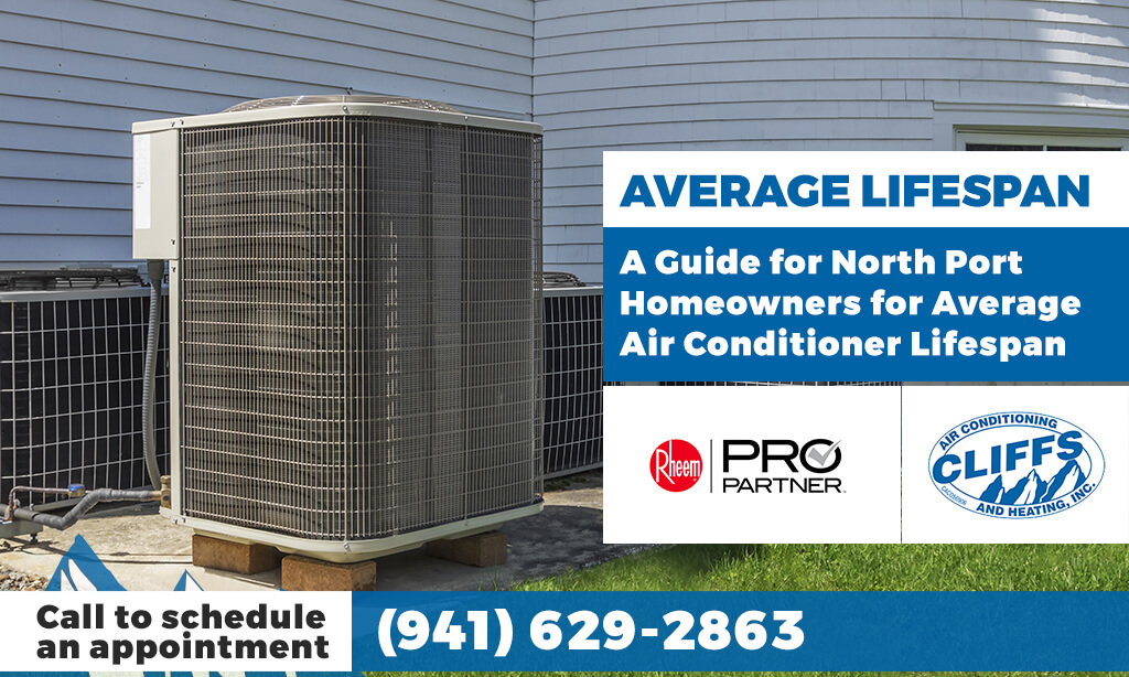 Average Air Conditioner Lifespan: A Guide for North Port Homeowners