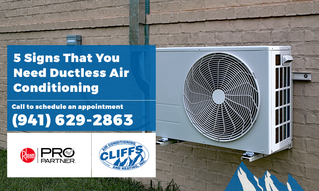 Do You Need Ductless Air Conditioning? 5 Signs That You Do
