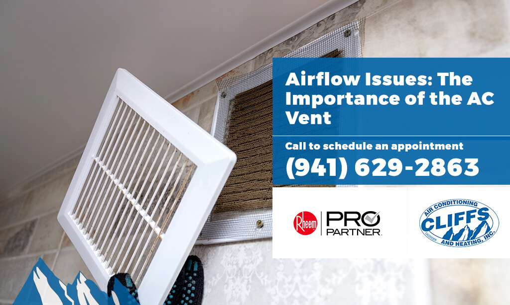 Airflow Issues: The Importance of the AC Vent