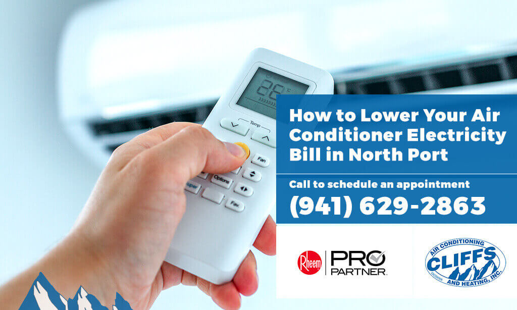 How to Lower Your Air Conditioner Electricity Bill in North Port