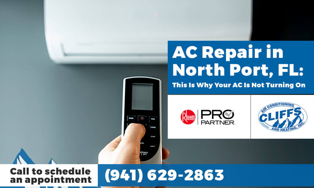 AC Repair in North Port, FL: This Is Why Your AC Is Not Turning On