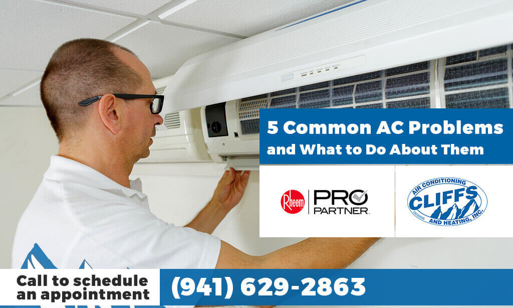 5 Common AC Problems (and What to Do About Them)