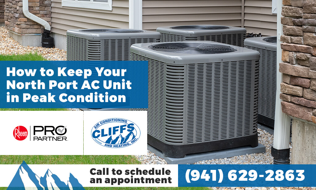 How to Keep Your North Port AC Unit in Peak Condition