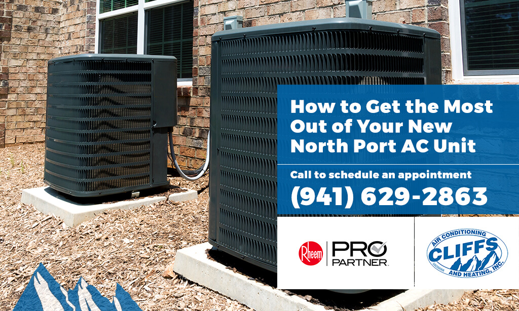 How to Get the Most Out of Your New North Port AC Unit